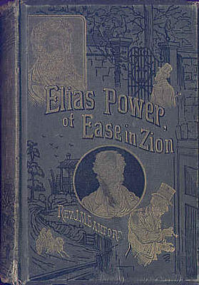 Elias Power of Ease-in-zion by Rev John M. Bamford