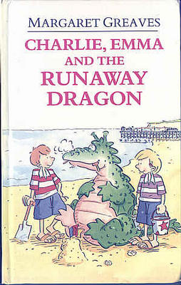 Charlie, Emma and the Runaway Dragon