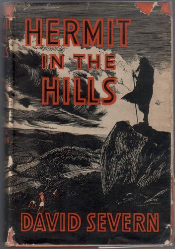 Hermit in the Hills by David Severn