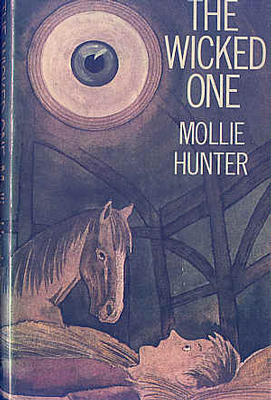 The Wicked One by Mollie Hunter
