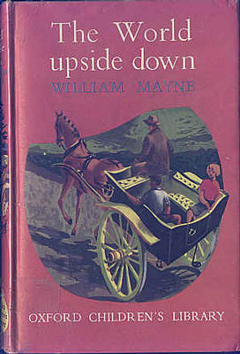 The World Upside Down by William Mayne