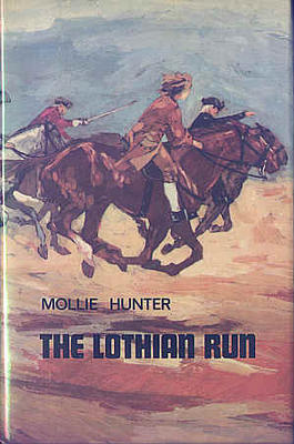 The Lothian Run by Mollie Hunter