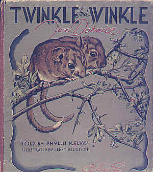 Twinkle and Winkle Two Dormice by Phyllis Kelway