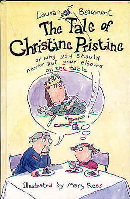 The Tale of Christine Pristine by Laura Beaumont