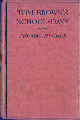 Tom Brown's Schooldays by Thomas Hughes