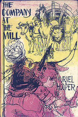 The Company at the Mill by Muriel Hooper