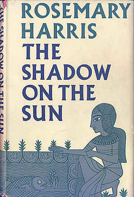 The Shadow on the Sun by Rosemary Harris