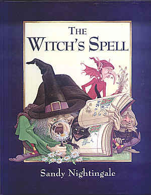 The Witch's Spell by Sandy Nightingale