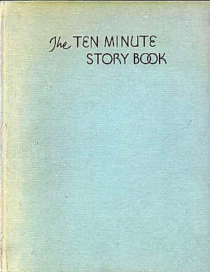 The Ten Minute Story Book by Kathleen Lines