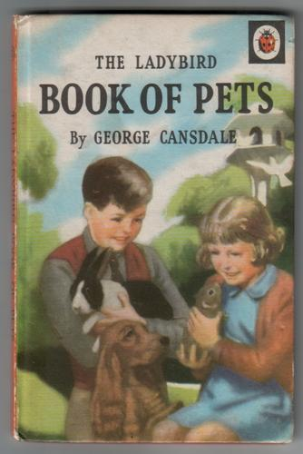 The Ladybird Book of Pets by George Cansdale