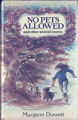 No Pets Allowed by Margaret Dunnett