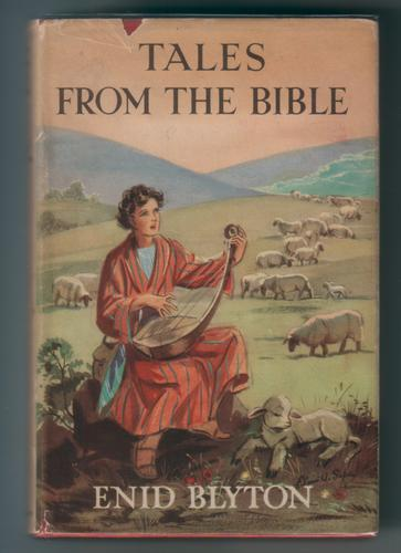 Tales from the Bible by Enid Blyton