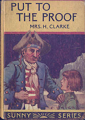 Put to the Proof by Mrs Henry Clarke