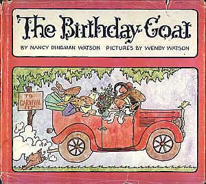 WATSON, NANCY DINGMAN - The Birthday Goat
