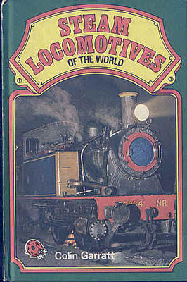 Steam Locomotives of the World