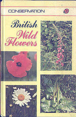 VESEY-FITZGERALD, BRIAN AND STANTON, HAROLD - British Wild Flowers