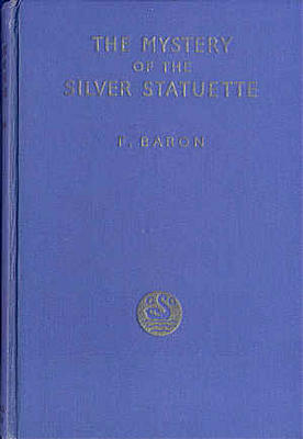 The Mystery of the Silver Statuette