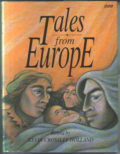 Tales from Europe by Kevin Crossley-Holland