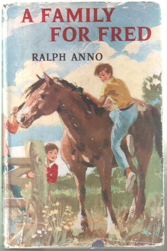 A Family for Fred by Ralph Anno