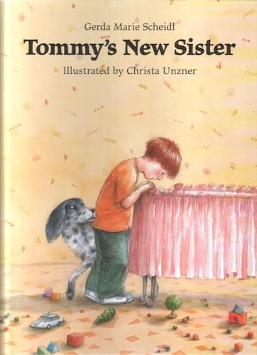 Tommy's New Sister by Gerda Marie Scheidl