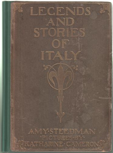 Legends and Stories of Italy by Amy Steedman