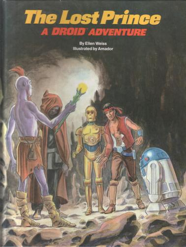 WEISS, ELLEN - The Lost Prince: A Droid Annual
