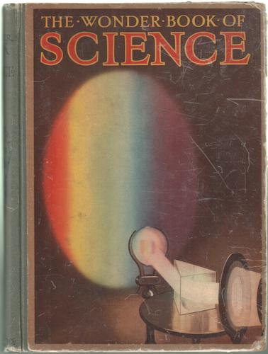 The Wonder Book of Science by Harry Golding