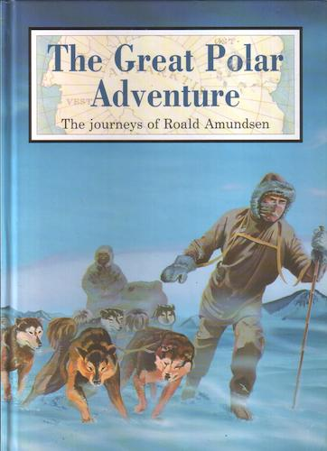 The Great Polar Adventure by Andrew Langley