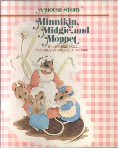 Minnikin, Midgie and Moppet by Adelaide Holl