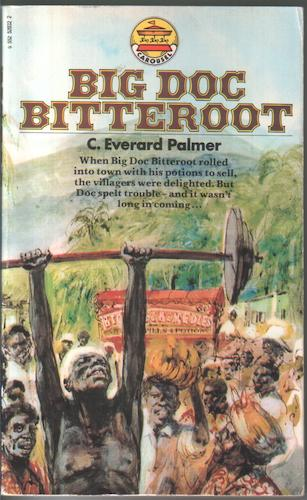 Big Doc Bitteroot by C. Everard Palmer