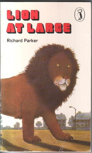 Lion at Large by Richard Parker