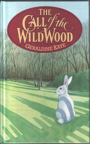 The Call of the Wild Wood by Geraldine Kaye