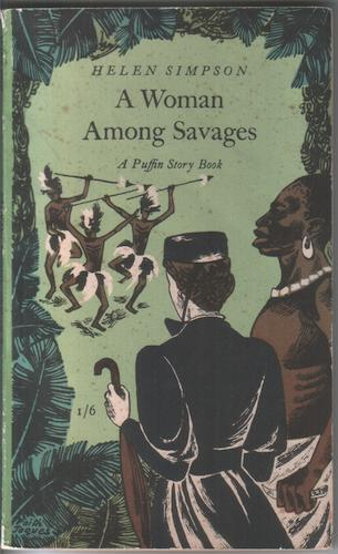A Woman among Savages by Helen Simpson