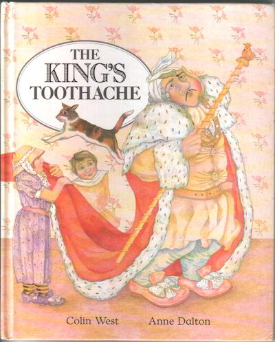 The King's Toothache by Colin West