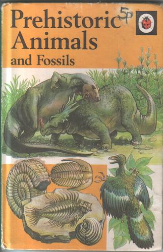 Prehistoric Animals and Fossils by Michael Smith