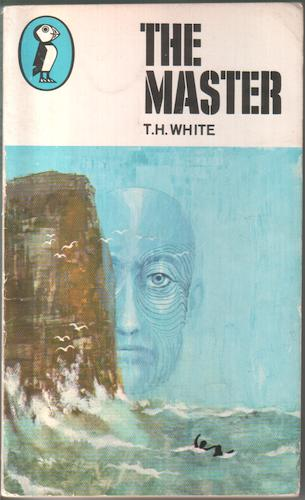 The Master by Terence Hanbury White