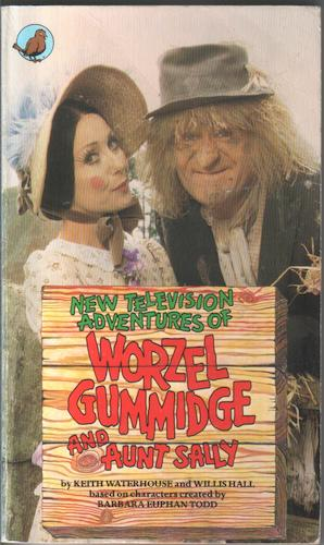 New Television Adventures of Worzel Gummidge and Aunt Sally by Keith Waterhouse and Willis Hall