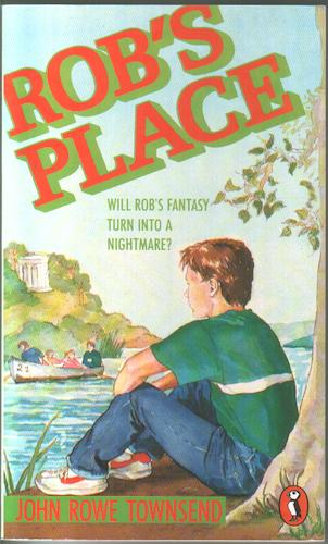 Rob's Place by John Rowe Townsend