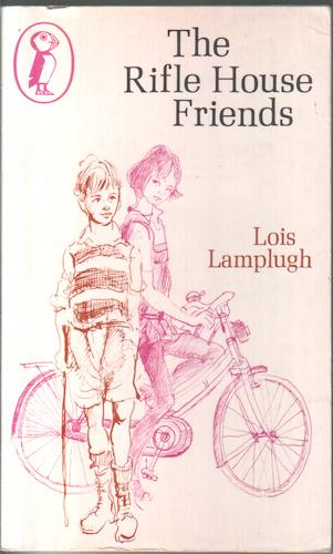 The Rifle House Friends by Lois Lamplugh