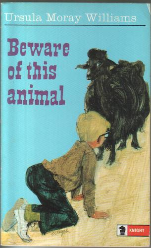 Beware of this Animal by Ursula Moray Williams