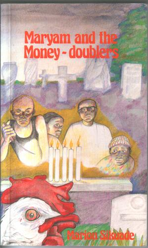 Maryam and the Money-doublers by Marion Sikuade