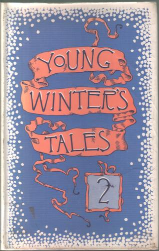 Young Winter's Tales 2 by Marion Rous Hodgkin