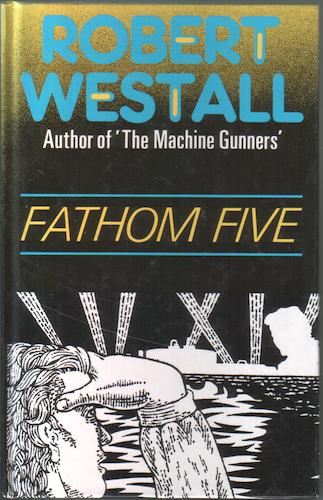 Fathom Five by Robert Westall