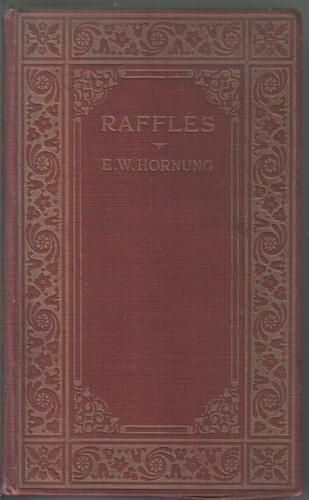 Raffles by Ernest William Hornung