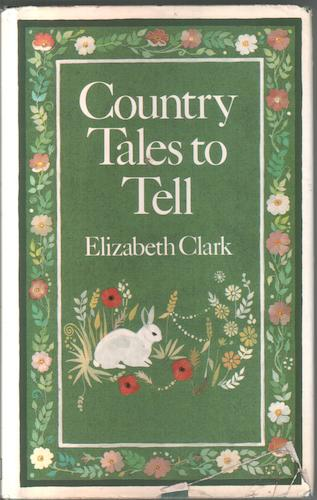 Country Tales to tell by Elizabeth Clark