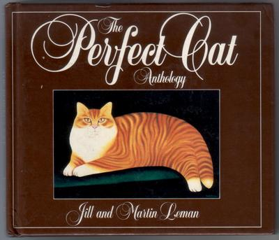 The Perfect Cat Anthology by Martin and Jill Leman