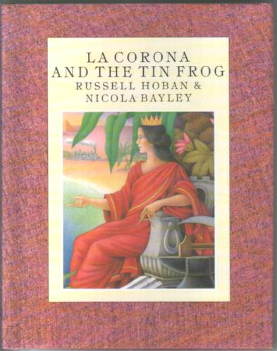 La Corona and the Tin Frog by Russell Hoban