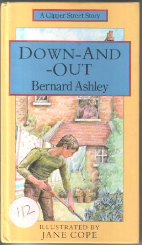 Down-and-out by Bernard Ashley
