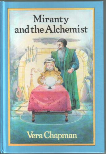 Miranty and the Alchemist by Vera Chapman