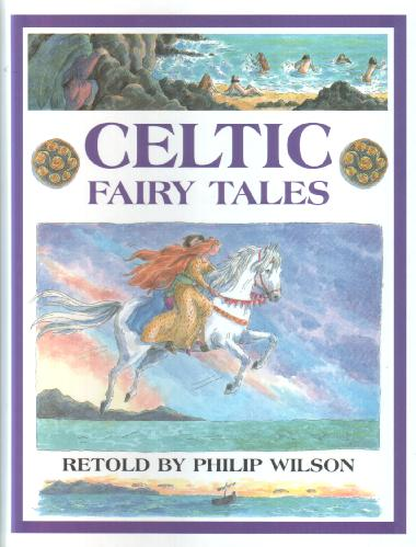 Celtic Fairy Tales by Philip Wilson
